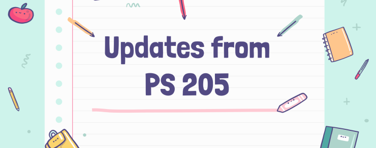 Updates from PS 205